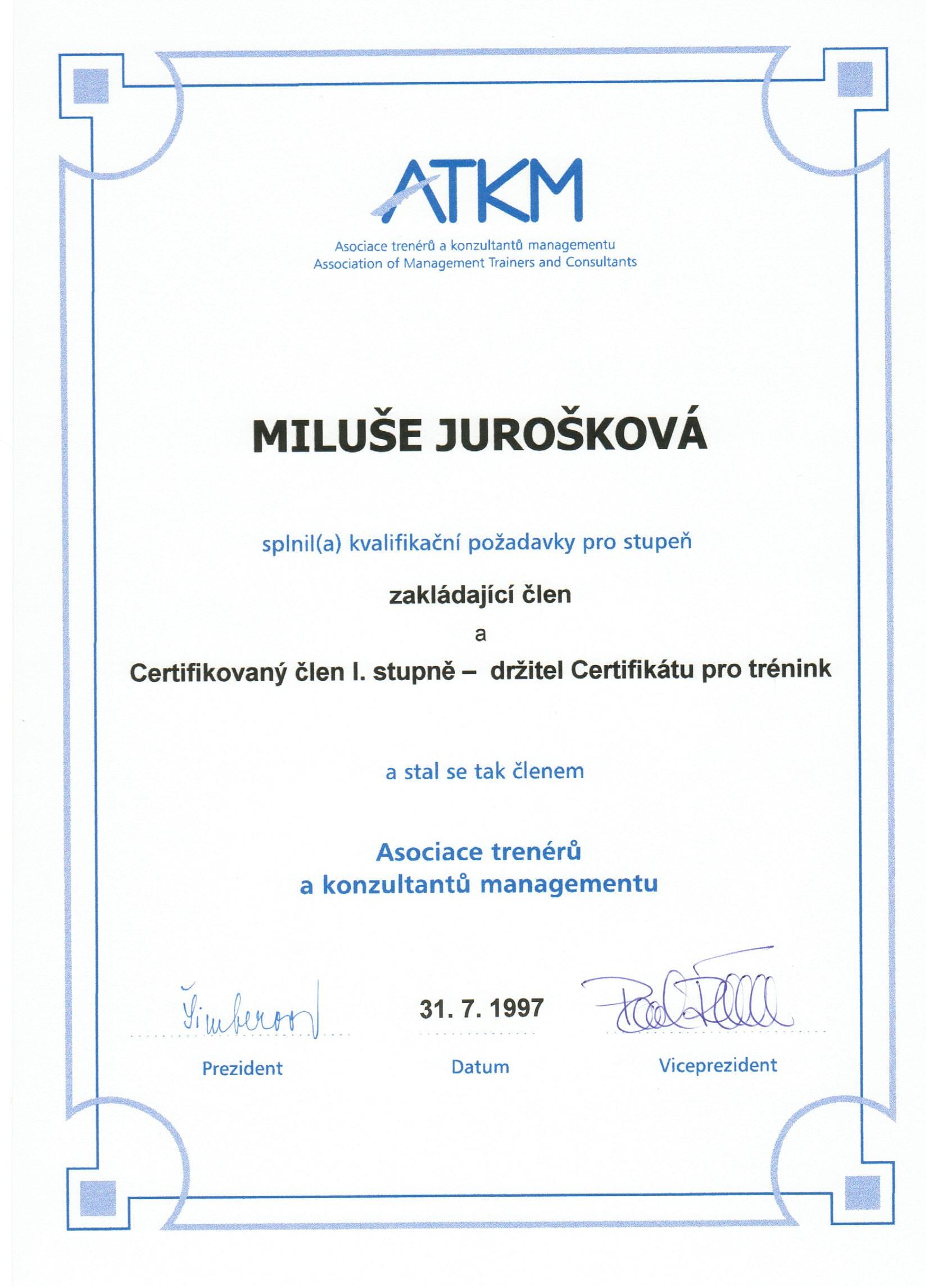 Asociace trenérů a konzultantů managementu, zakládající člen